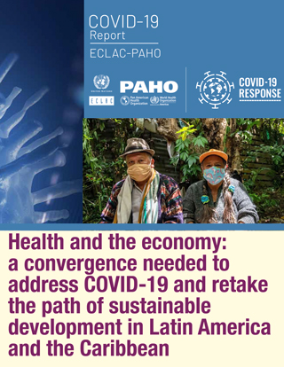 Health and the economy: A convergence needed to address COVID-19 and retake the path of sustainable development in Latin America and the Caribbean