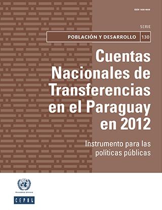 Cuentas Nacionales de Transferencias en el Paraguay en 2012: instrumento para las políticas públicas