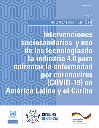 Intervenciones sociosanitarias y uso de las tecnologías de la industria 4.0 para enfrentar la enfermedad por coronavirus (COVID‐19) en América Latina y el Caribe