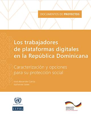 Los trabajadores de plataformas digitales en la República Dominicana: caracterización y opciones para su protección social