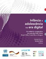Infância e adolescência na era digital: Um relatório comparativo dos estudos Kids Online Brasil, Chile, Costa Rica e Uruguai
