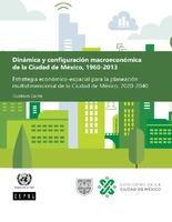 Dinámica y configuración macroeconómica de la Ciudad de México, 1960-2013: estrategia económico-espacial para la planeación multidimensional de la Ciudad de México, 2020-2040