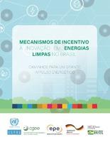 Mecanismos de incentivo à inovação em energias limpas no Brasil: caminhos para um grande impulso energético