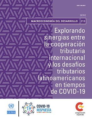 Explorando sinergias entre la cooperación tributaria internacional y los desafíos tributarios latinoamericanos en tiempos de COVID-19