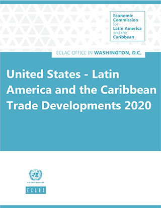 United States - Latin America and the Caribbean Trade Developments 2020