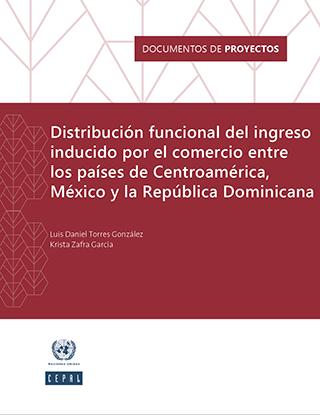 Distribución funcional del ingreso inducido por el comercio entre los países de Centroamérica, México y la República Dominicana