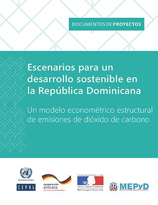 Escenarios para un desarrollo sostenible en la República Dominicana: un modelo econométrico estructural de emisiones de dióxido de carbono