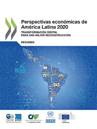 Perspectivas Económicas de América Latina 2020: transformación digital para una mejor reconstrucción