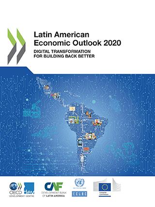 Latin American Economic Outlook 2020: Digital transformation for building back better