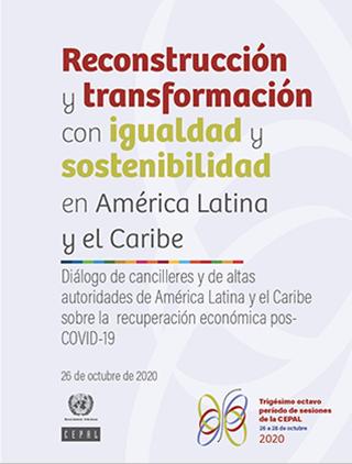 Reconstrucción y transformación con igualdad y sostenibilidad en América Latina y el Caribe
