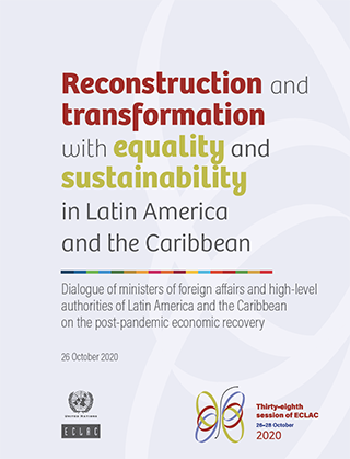 Reconstruction and transformation with equality and sustainability in Latin America and the Caribbean