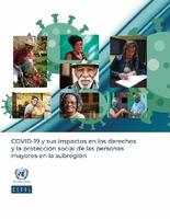 COVID-19 y sus impactos en los derechos y la protección social de las personas mayores en la subregión