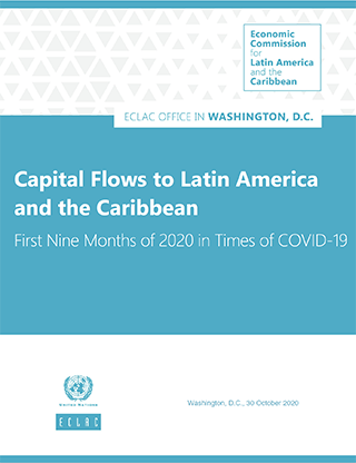 Capital Flows to Latin America and the Caribbean: First Nine Months of 2020 in Times of COVID-19