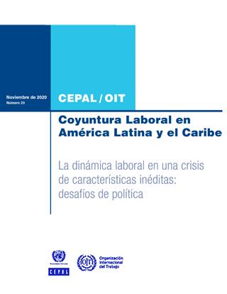 Coyuntura Laboral en América Latina y el Caribe. La dinámica laboral en una crisis de características inéditas: desafíos de política