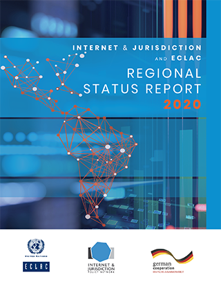 Internet & Jurisdiction and ECLAC Regional Status Report 2020