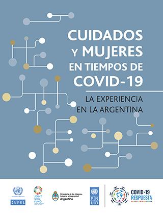 Cuidados y mujeres en tiempos de COVID‐19: la experiencia en la Argentina