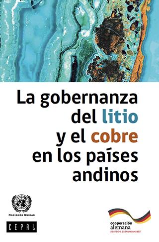 La gobernanza del litio y el cobre en los países andinos