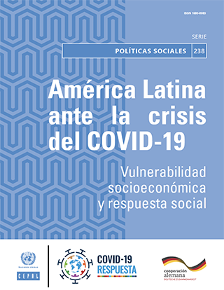 América Latina ante la crisis del COVID-19: vulnerabilidad socioeconómica y respuesta social