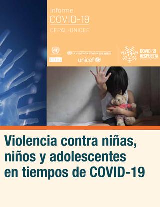 Violencia contra niñas, niños y adolescentes en tiempos de COVID-19