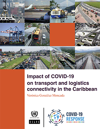 Impact of COVID-19 on transport and logistics connectivity in the Caribbean