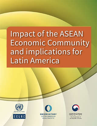 Impact of the ASEAN Economic Community and implications for Latin America
