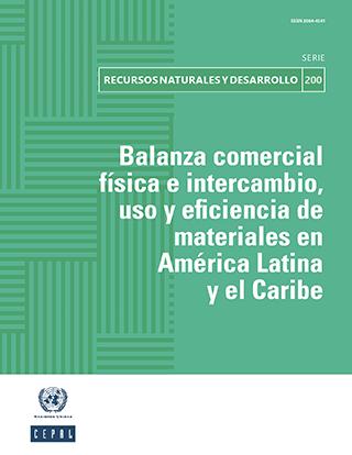 Balanza comercial física e intercambio, uso y eficiencia de materiales en América Latina y el Caribe