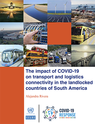 The impact of COVID-19 on transport and logistics connectivity in the landlocked countries of South America