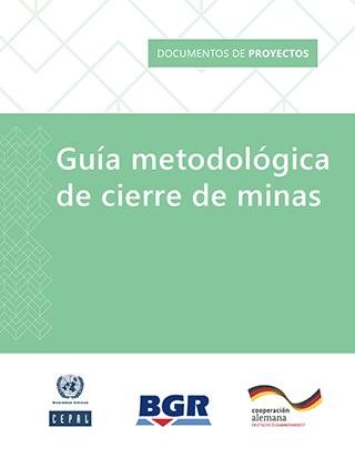 Guía metodológica de cierre de minas