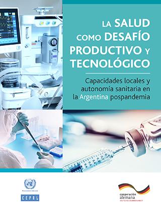 La salud como desafío productivo y tecnológico: capacidades locales y autonomía sanitaria en la Argentina pospandemia