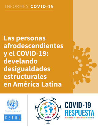 Las personas afrodescendientes y el COVID-19: develando desigualdades estructurales en América Latina