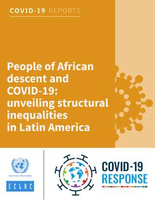 People of African descent and COVID-19: unveiling structural inequalities in Latin America