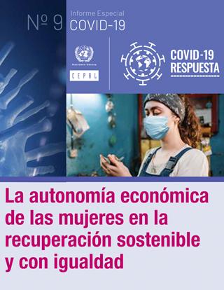 La autonomía económica de las mujeres en la recuperación sostenible y con igualdad