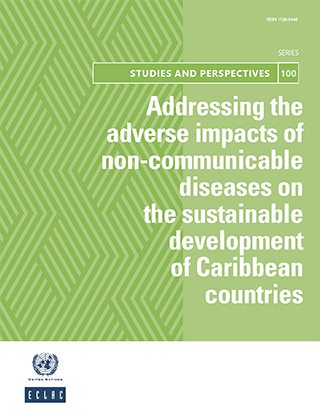 Addressing the adverse impacts of non-communicable diseases on the sustainable development of Caribbean countries