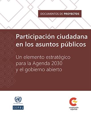 Participación ciudadana en los asuntos públicos: un elemento estratégico para la Agenda 2030 y el gobierno abierto