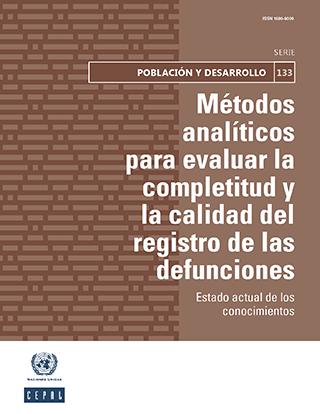 Métodos analíticos para evaluar la completitud y la calidad del registro de las defunciones: estado actual de los conocimientos