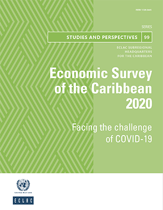 Economic Survey of the Caribbean 2020: Facing the challenge of COVID-19