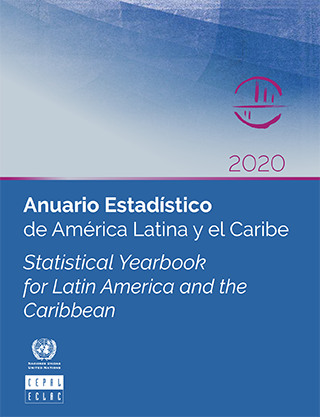 Anuario Estadístico de América Latina y el Caribe 2020 = Statistical Yearbook for Latin America and the Caribbean 2020