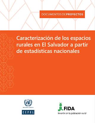 Caracterización de los espacios rurales en El Salvador a partir de estadísticas nacionales