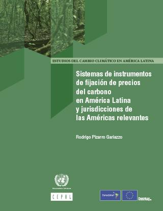 Sistemas de instrumentos de fijación de precios del carbono en América Latina y jurisdicciones de las Américas relevantes