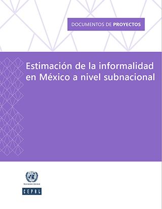 Estimación de la informalidad en México a nivel subnacional