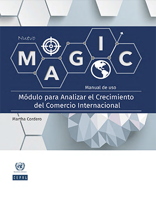 Módulo para Analizar el Crecimiento del Comercio Internacional (MAGIC): manual de uso