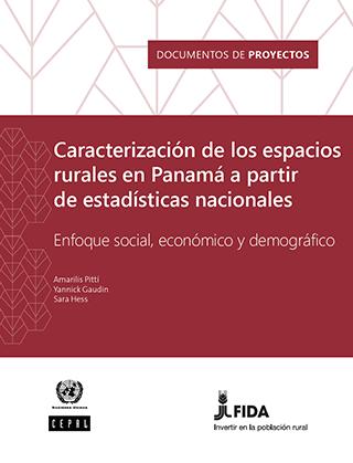 Caracterización de los espacios rurales en Panamá a partir de estadísticas nacionales: enfoque social, económico y demográfico