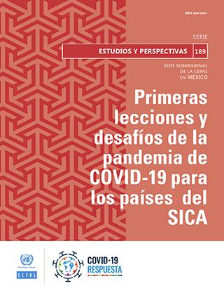 Primeras lecciones y desafíos de la pandemia de COVID-19 para los países del SICA