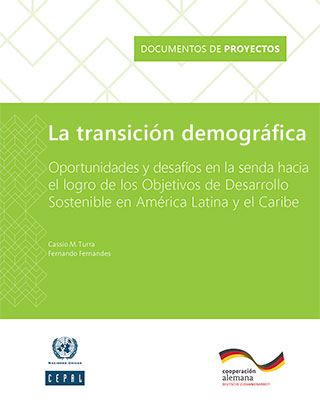 Demographic transition: Opportunities and challenges to achieve the Sustainable Development Goals in Latin America and the Caribbean
