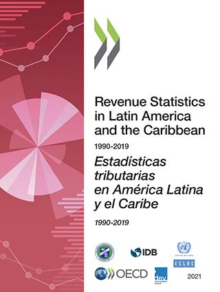 Revenue Statistics in Latin America and the Caribbean 1990-2019 / Estadísticas tributarias en América Latina y el Caribe 1990-2019