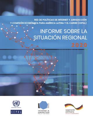 Internet & Jurisdiction and ECLAC Regional Status Report 2020