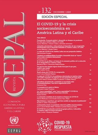 Revista CEPAL no. 132 - Edición Especial. El COVID-19 y la crisis socioeconómica en América Latina y el Caribe