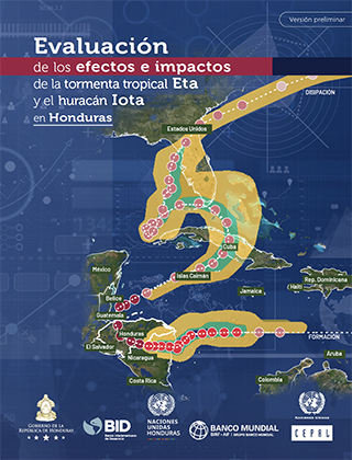 Evaluación de los efectos e impactos causados por la tormenta tropical Eta y el huracán Iota en Honduras