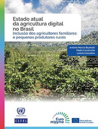 Estado atual da agricultura digital no Brasil: Inclusão dos agricultores familiares e pequenos produtores rurais