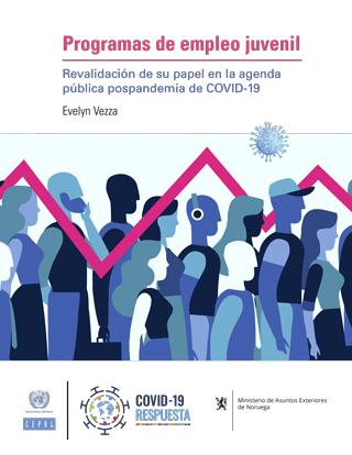 Programas de empleo juvenil: revalidación de su papel en la agenda pública pospandemia de COVID-19